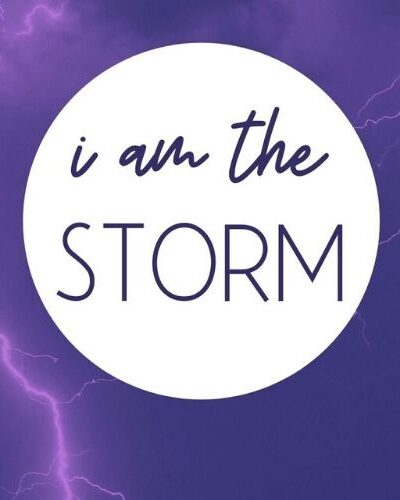 I am the storm. I am passion and life. I am the rain, the wind, the snow, the sleet; The driving force of a hurricane. I am strength.
